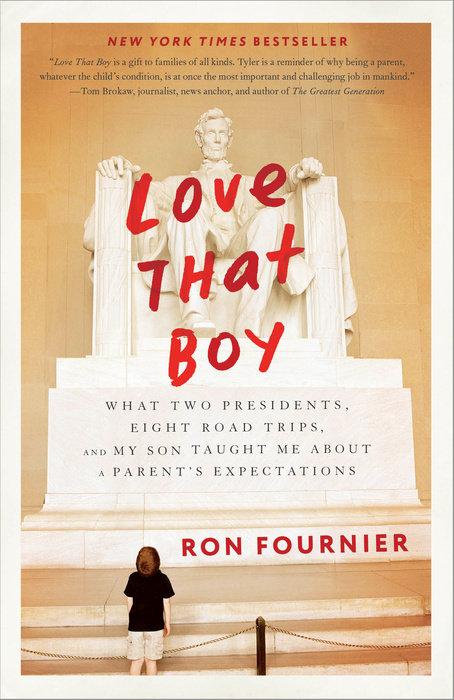 Love That Boy by Ron Fournier