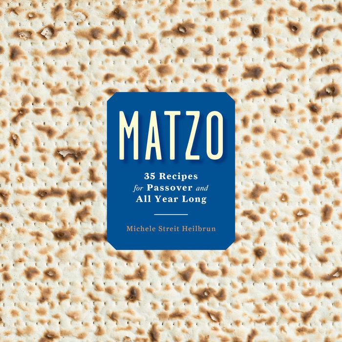 Matzo by David Kirschner & Michele Streit Heilbrun