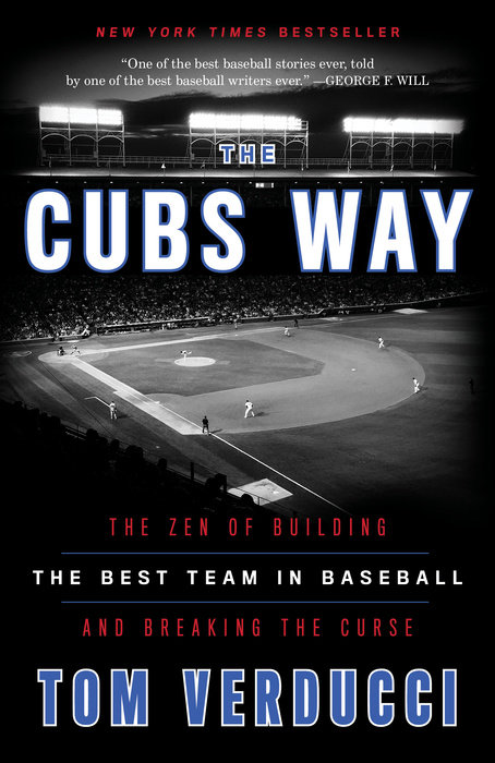 The Cubs Way by Tom Verducci