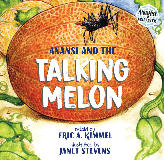 Anansi And The Talking Melon Penguin Random House Retail