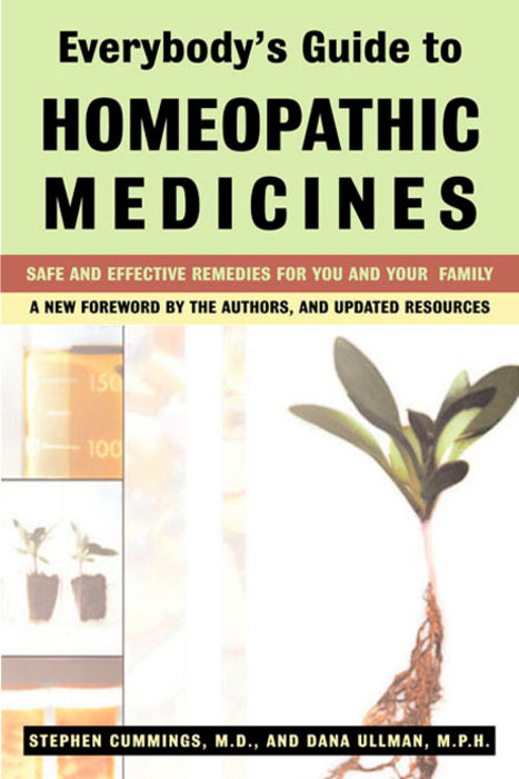 Everybody's Guide to Homeopathic Medicines by Stephen