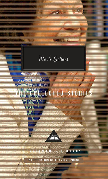 The Collected Stories by Mavis Gallant