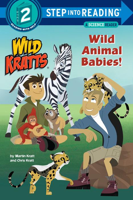 Cover of Wild Animal Babies! (Wild Kratts)