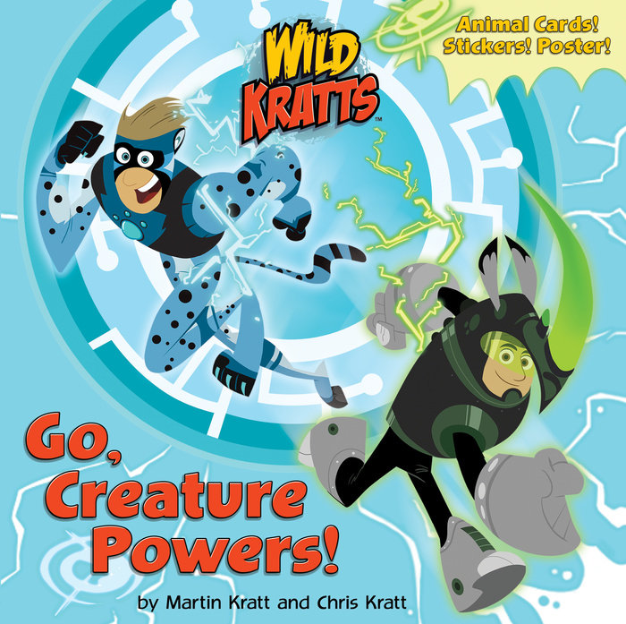 Cover of Go, Creature Powers! (Wild Kratts)