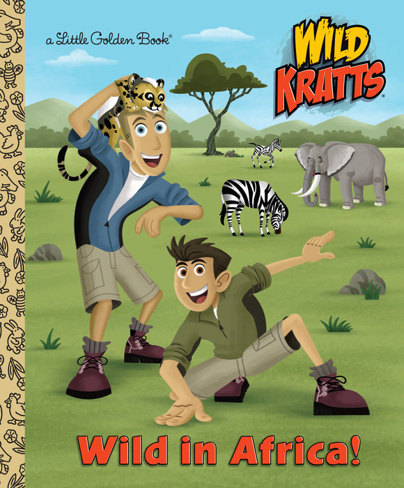 Cover of Wild in Africa! (Wild Kratts)