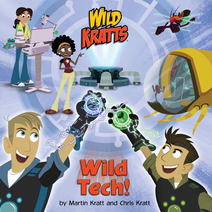 Cover of Wild Tech! (Wild Kratts)