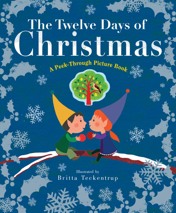 Cover of The Twelve Days of Christmas: A Peek-Through Picture Book