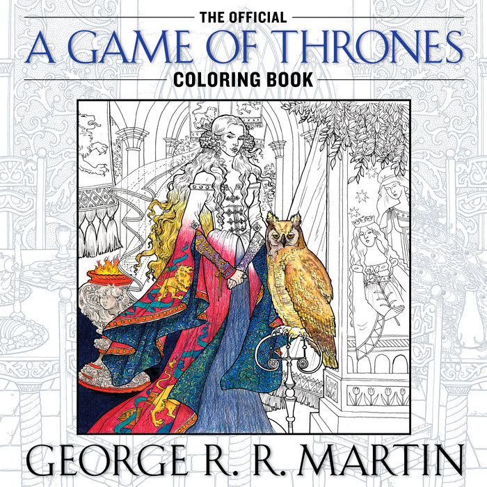 The Official A Game of Thrones Coloring Book - Random House ...