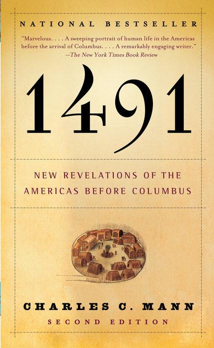 1491 (Second Edition) by Charles C. Mann & Charles C. Mann