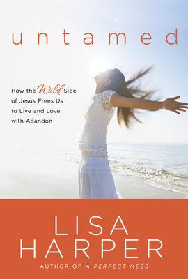 Lisa Harper Waterbrook Multnomah