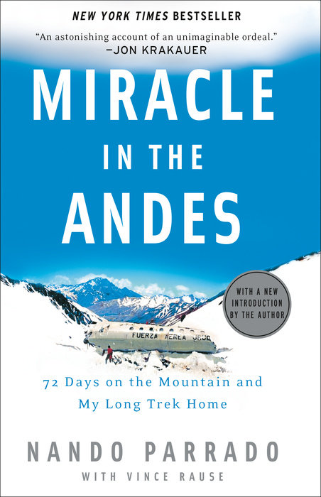 Miracle in the Andes by Vince Rause & Nando Parrado
