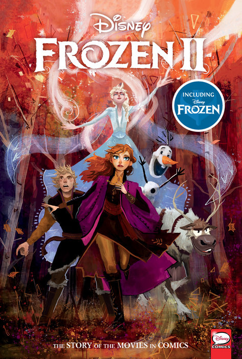 Disney Frozen And Frozen 2 The Story Of The Movies In Comics By Alessandro Ferrari 9781506717388 Penguinrandomhouse Com Books