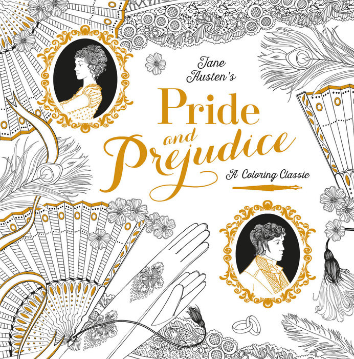 Pride and Prejudice: A Coloring Classic by Jane Austen