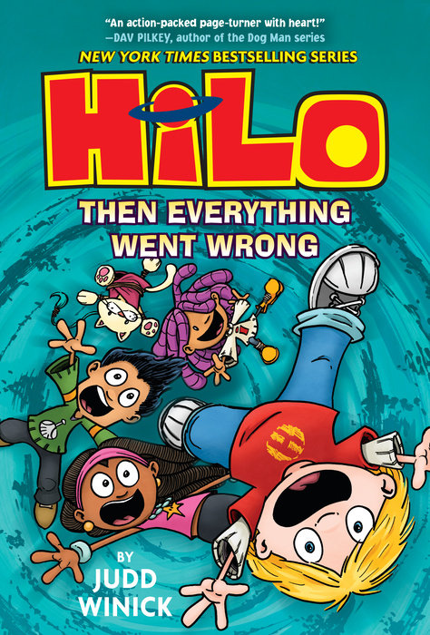 Cover of Hilo Book 5: Then Everything Went Wrong