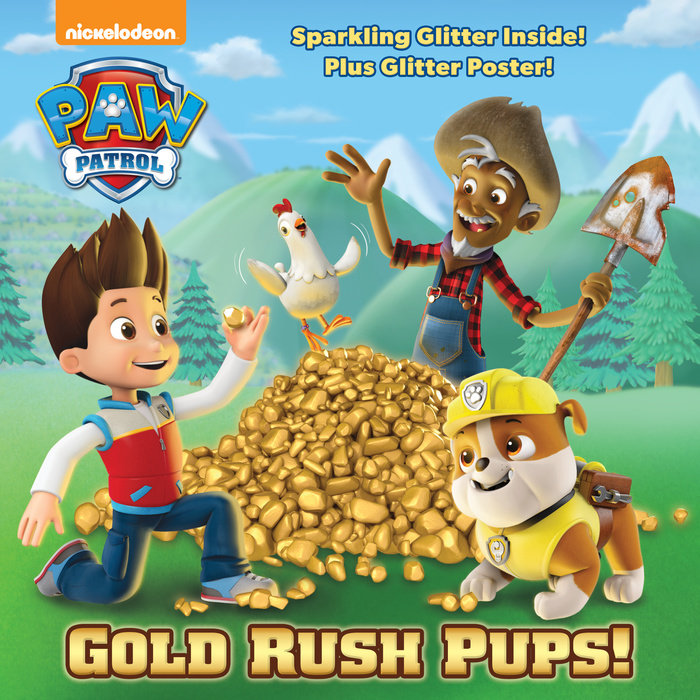 Cover of Gold Rush Pups! (PAW Patrol)