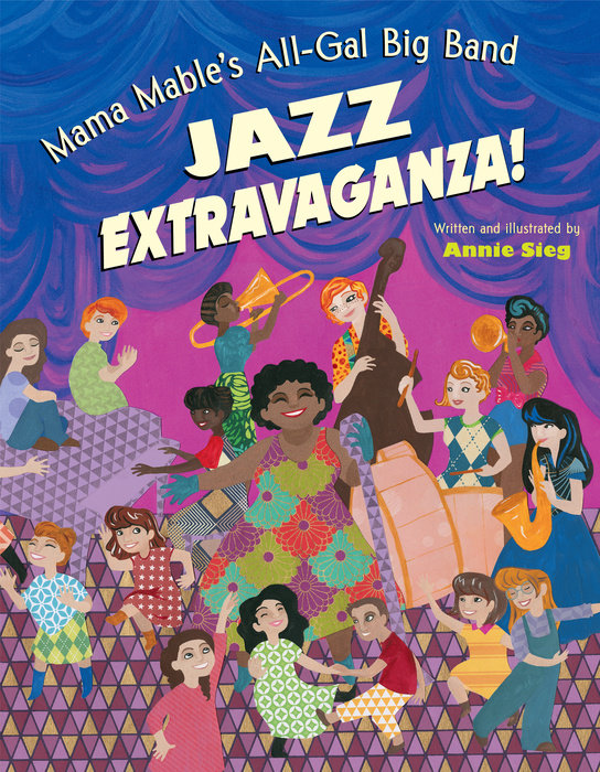 Book cover for Mama Mable\'s All-Gal Big Band Jazz Extravaganza!