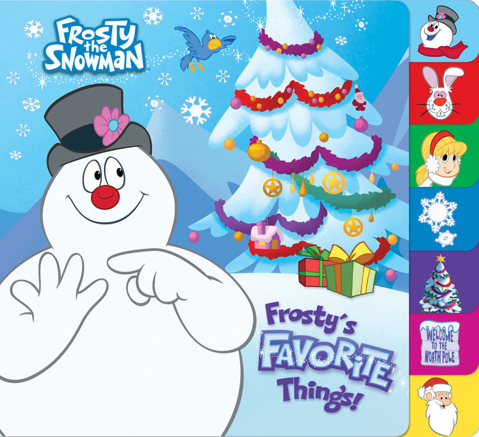 Cover of Frosty\'s Favorite Things! (Frosty the Snowman)