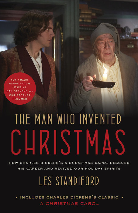 The Man Who Invented Christmas by Les Standiford