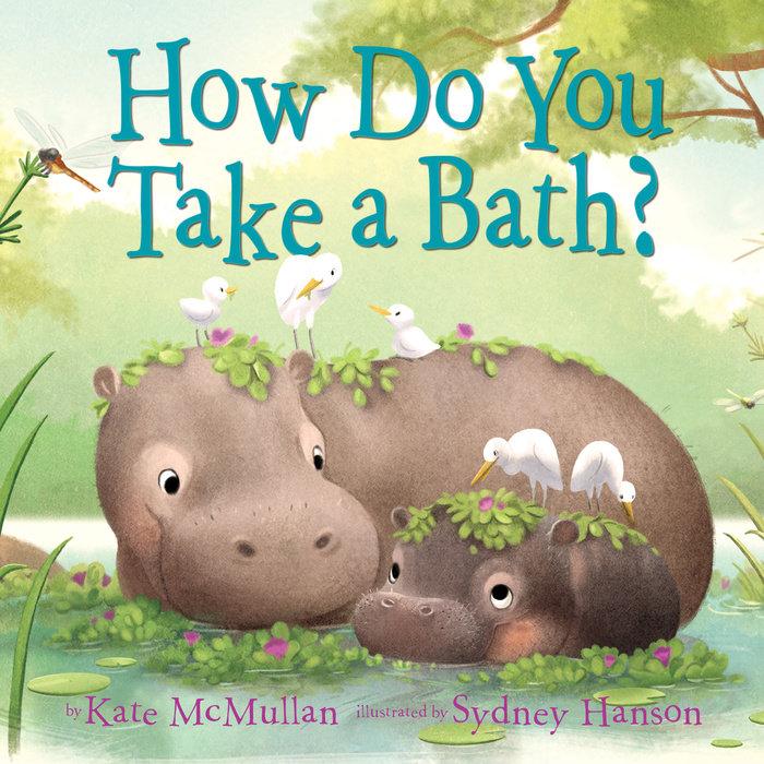 Cover of How Do You Take a Bath?