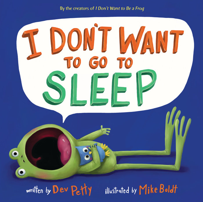 Cover of I Don\'t Want to Go to Sleep