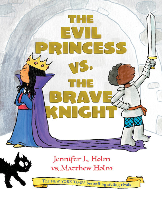 Cover of The Evil Princess vs. the Brave Knight (Book 1)