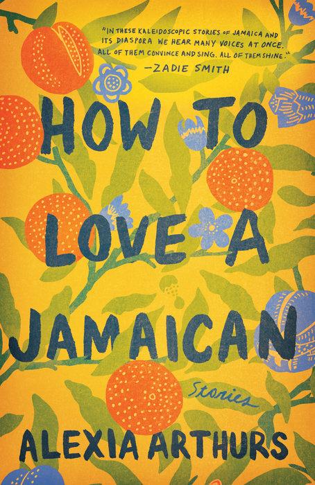 d2b101ced721 How to Love a Jamaican - Random House Books