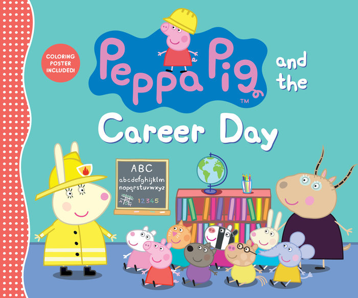 Peppa Pig And The Career Day Penguin Random House Retail