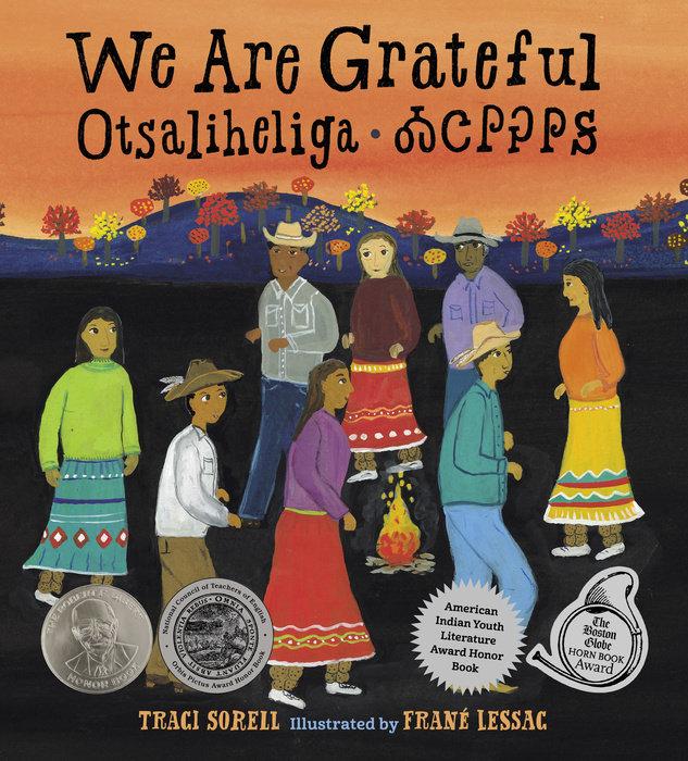 We Are Grateful: Otsaliheliga by Traci Sorell