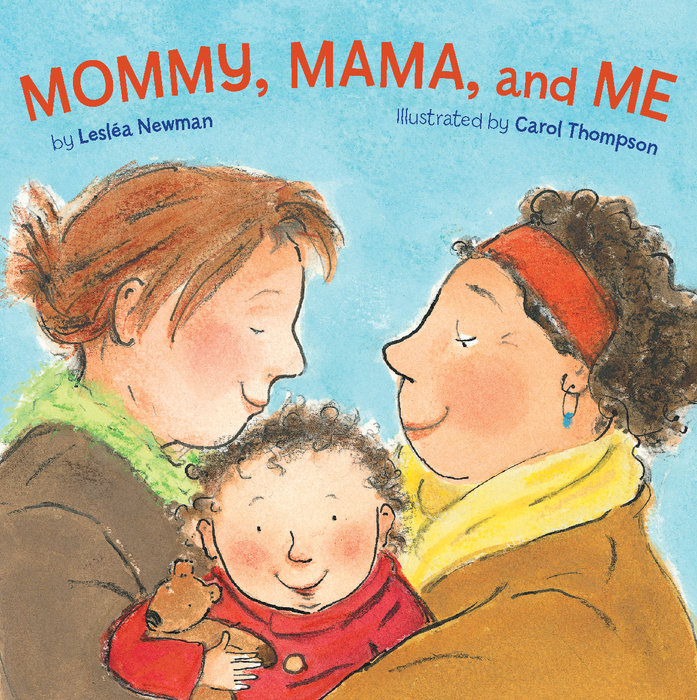Cover of Mommy, Mama, and Me