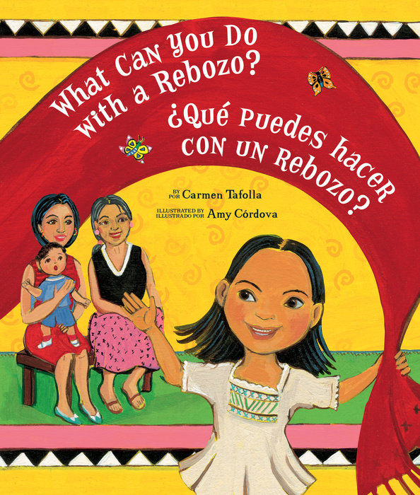 Cover of What Can You Do with a Rebozo? / ¿Qué puedes hacer con un rebozo?