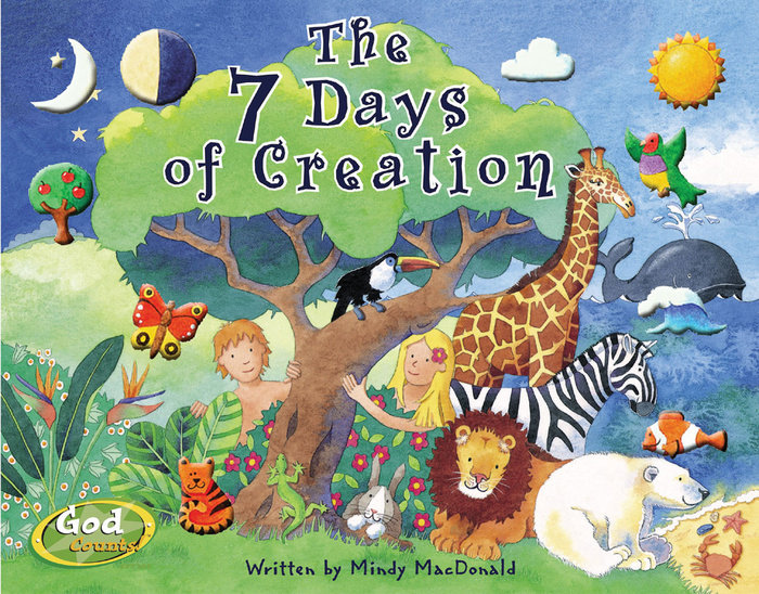 7 Days of Creation by Mindy Macdonald - WaterBrook & Multnomah