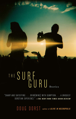 The Surf Guru by Doug Dorst