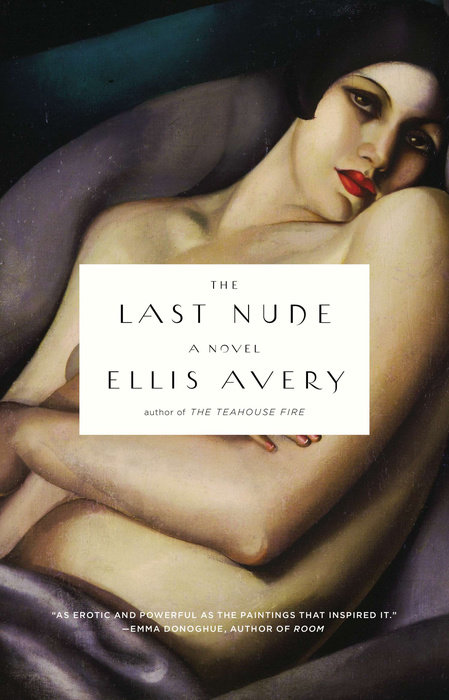 The Last Nude by Ellis Avery