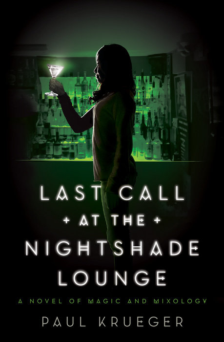 Last Call at the Nightshade Lounge by Paul Krueger