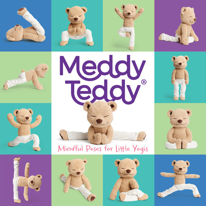 Cover of Meddy Teddy: Mindful Poses for Little Yogis