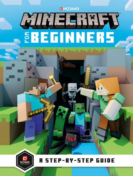 Minecraft for Beginners by Mojang Ab, The Official Minecraft