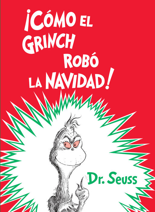 Cover of ¡Cómo el Grinch robó la Navidad! (How the Grinch Stole Christmas Spanish Edition)