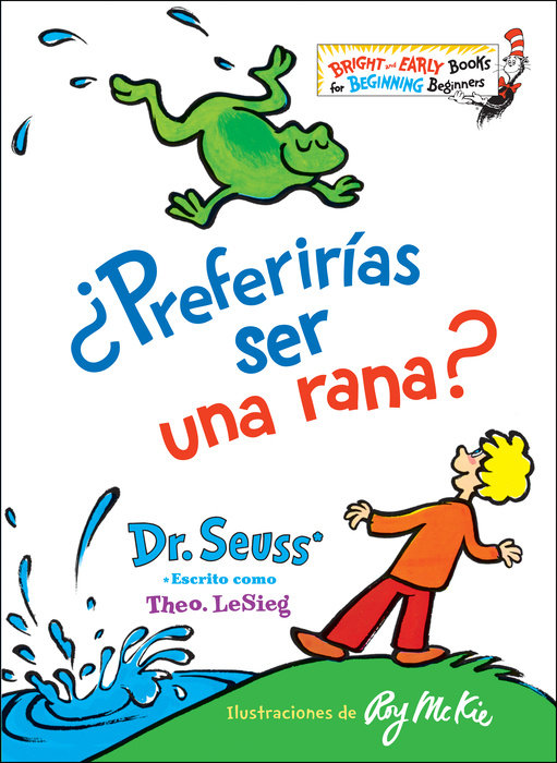 Cover of ¿Preferirías ser una rana? (Would You Rather Be a Bullfrog? Spanish Edition)
