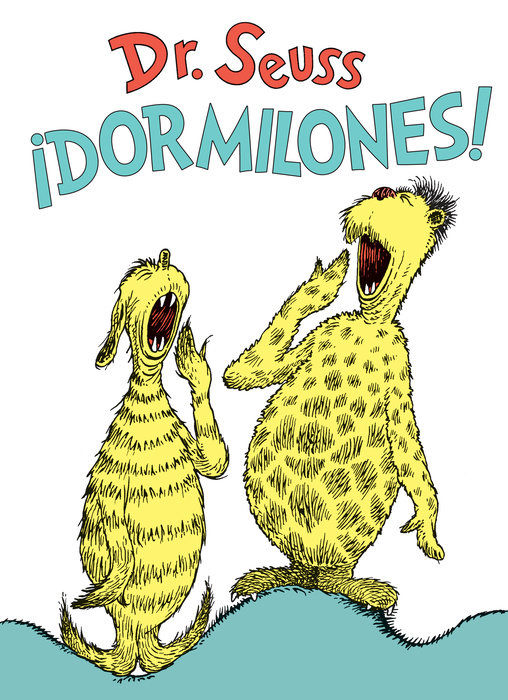 Cover of ¡Dormilones! (Dr. Seuss\'s Sleep Book Spanish Edition)