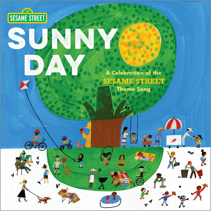 Book cover for Sunny Day: A Celebration of the Sesame Street Theme Song