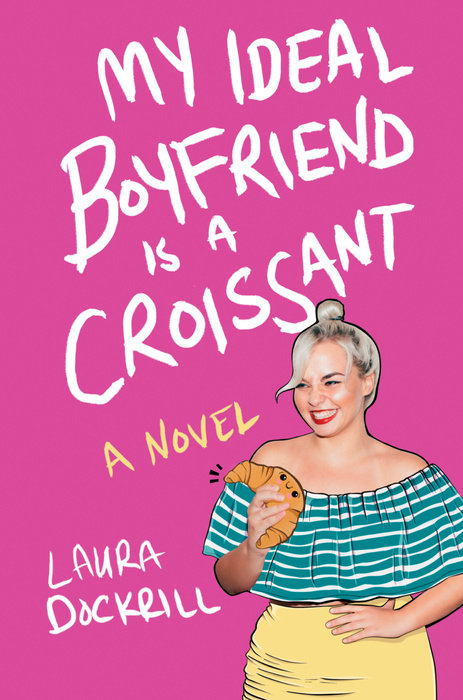 Cover of My Ideal Boyfriend Is a Croissant