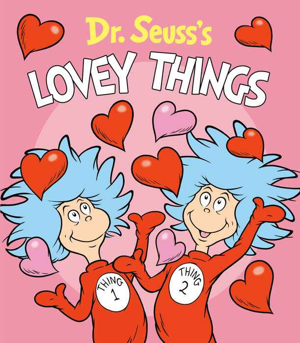 Cover of Dr. Seuss\'s Lovey Things