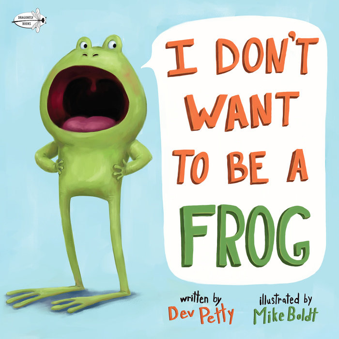 Cover of I Don\'t Want to Be a Frog