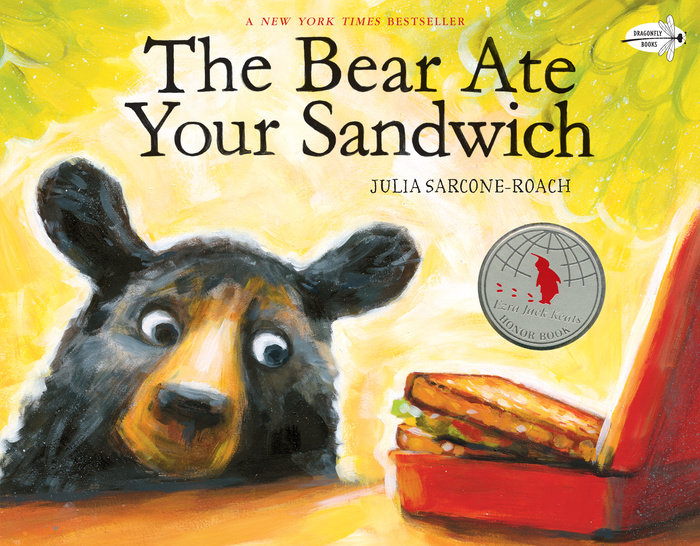 Cover of The Bear Ate Your Sandwich