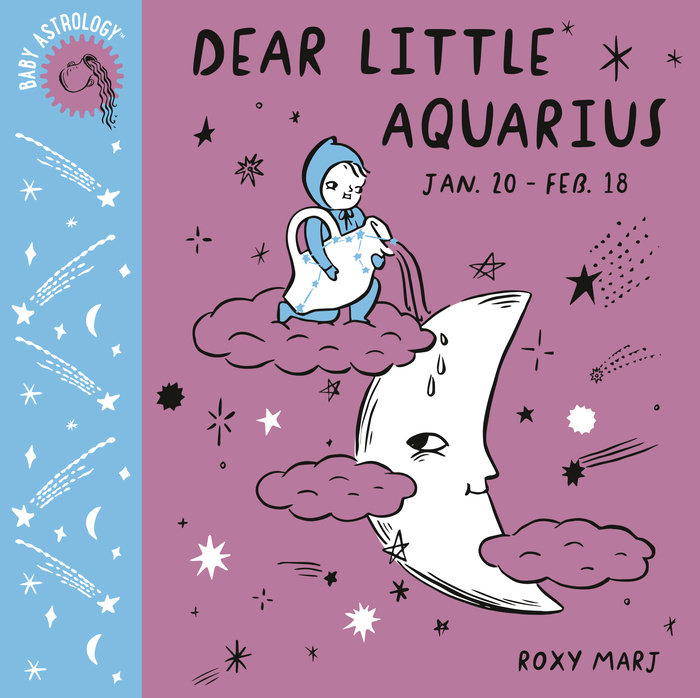 Cover of Baby Astrology: Dear Little Aquarius