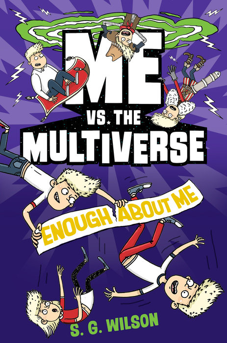 Cover of Me vs. the Multiverse: Enough About Me