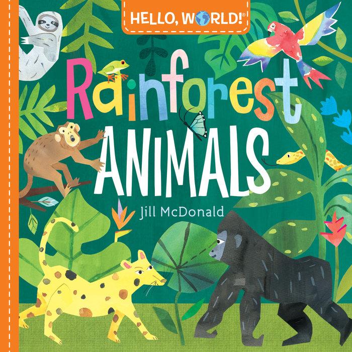 Book cover for Hello, World! Rainforest Animals