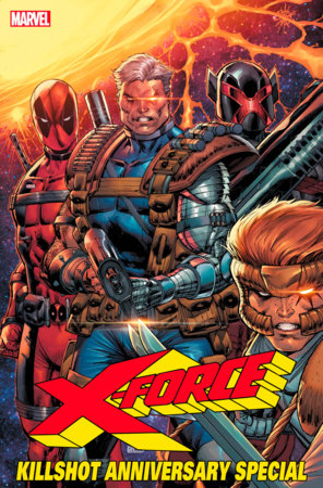 X-FORCE: KILLSHOT ANNIVERSARY SPECIAL 1