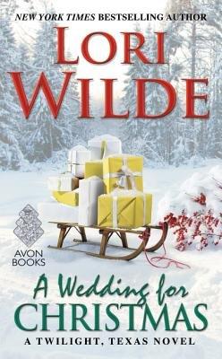 Cover of A Wedding for Christmas: A Twilight, Texas Novel