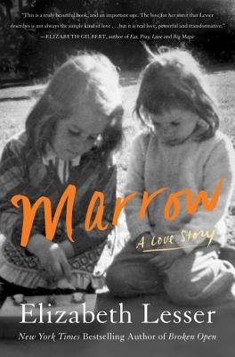 Cover of Marrow: A Love Story